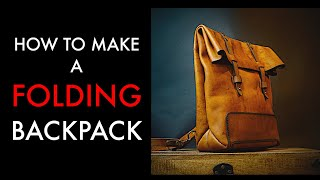 DIY Leather Backpack- Tutorial and Pattern Download