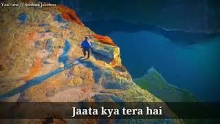 Manga Jo Mera Hai Jata Kya Tera Hai | WhatsApp Status lyrics Video Song