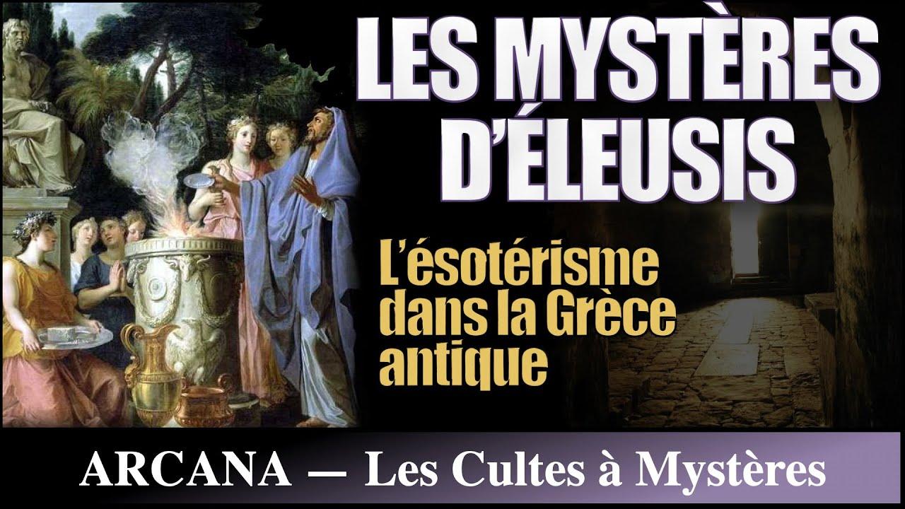 Les Mysteres D Eleusis Les Societes Secretes Youtube