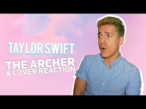 TAYLOR SWIFT- 'THE ARCHER' & 'LOVER'  REACTION|E2 Reacts