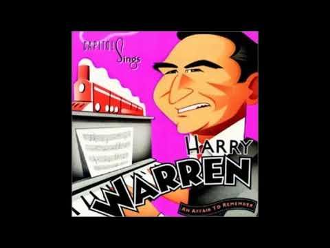 12-24-1893 Harry Warren, About A Quarter To Nine