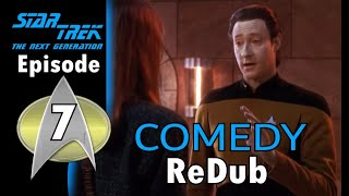 Star Trek TNG Comedy Redub - Ep7 Online Dating