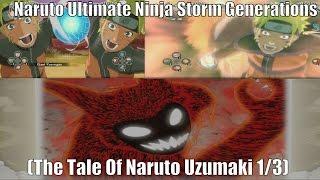 Naruto Ultimate Ninja Storm Generations | : Part 1 (The Tale Of Naruto Uzumaki)