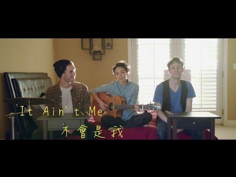 Selena Gomez & Kygo - It Ain't Me ( Kina Grannis & KHS COVER )中文字幕