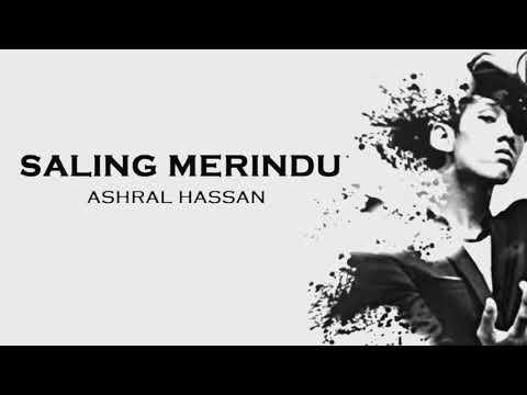 SALING MERINDU - ASHRAL HASSAN ( karaoke old version )