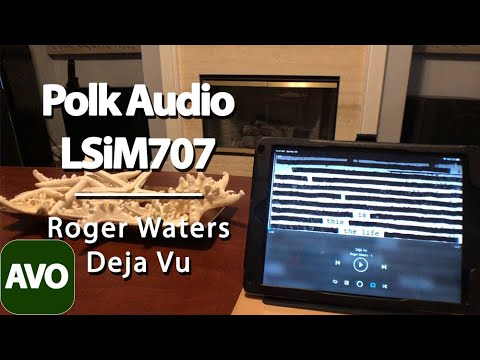 Polk Audio LSiM707 Sound Demo Roger Waters - Deja Vu