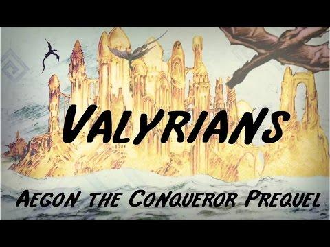 Valyria: The Valyrian History & Rise of Targaryens