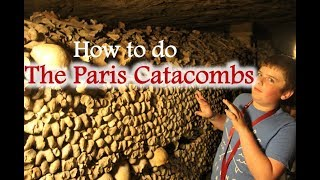 How to Get into the Paris Catacombs