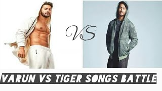 Varun Dhawan vs Tiger Shroff songs battle 2020
