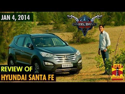 "234 Wheels Drive On - Review of ""Hyundai Santa Fe""(04/01/2014) - Thanthi TV"