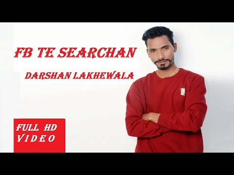 Fb Te Searchan ( Full Song ) Darshan Lakhewala I Latest Punjabi Song 2019 | Hey Yolo