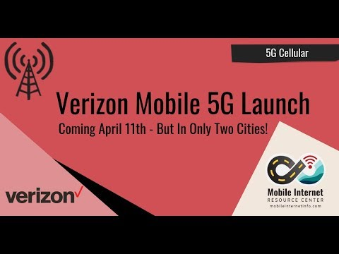 Verizon Announced 5G Pricing / Launching April 11 in Two Cities