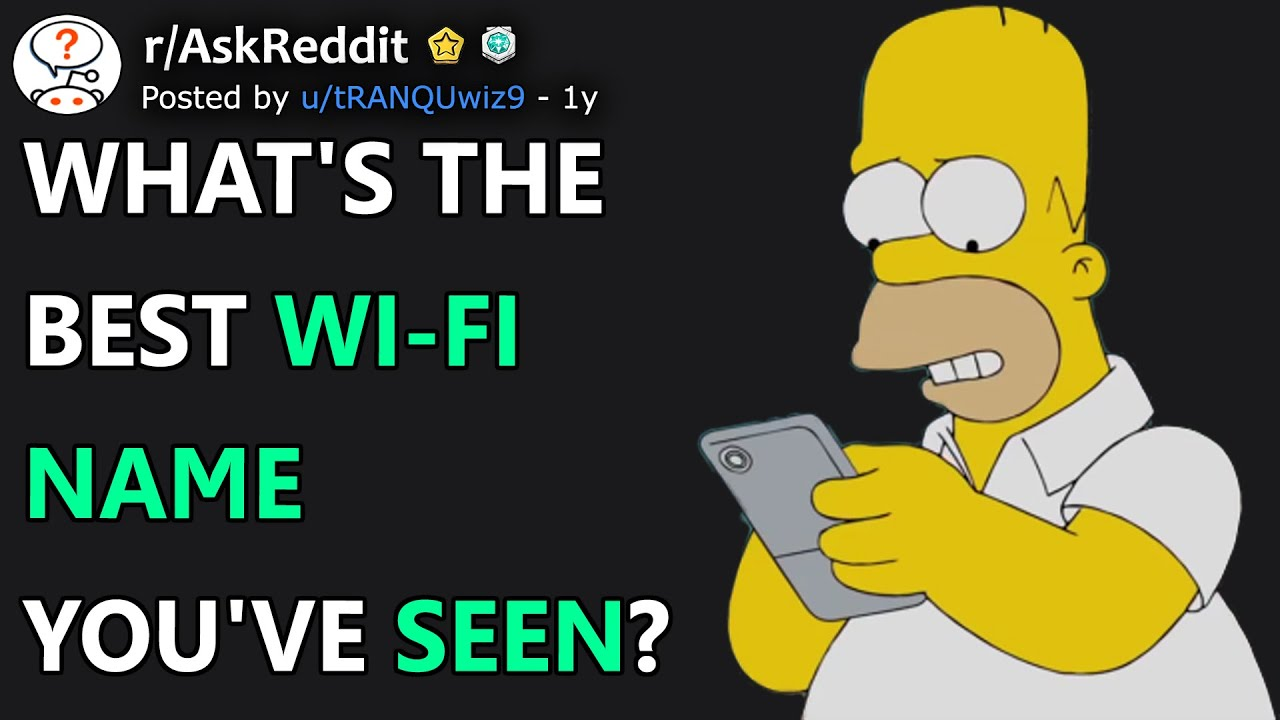 Download What's The Best Wi-Fi Name You've Seen? (r/AskReddit)