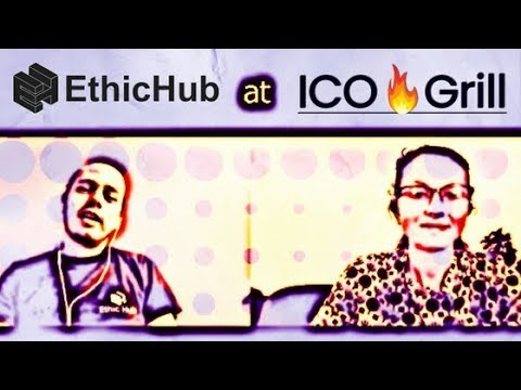 ICO Grill Review: EthicHub Blockchain Crowd-Lending for Farmers - Initial Coin Offering