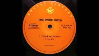 The Wideboys - Stand & Deliver - 2 Step Vocal Mix (UK Garage)