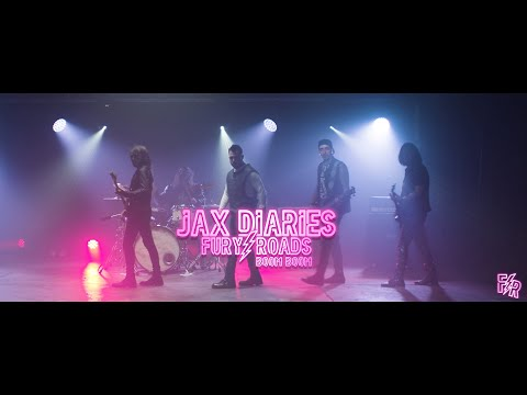 Jax Diaries - Fury Roads (Boom Boom) Official music video