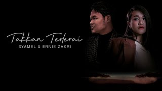 Syamel & Ernie Zakri - Takkan Terlerai [Official Lyric Video] [OST Jebat]