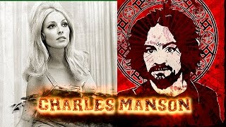 El Horrible asesinato de Sharon Tate / Charles Manson