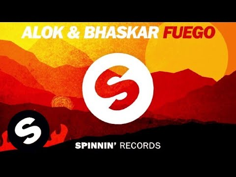 Alok & Bhaskar - Fuego