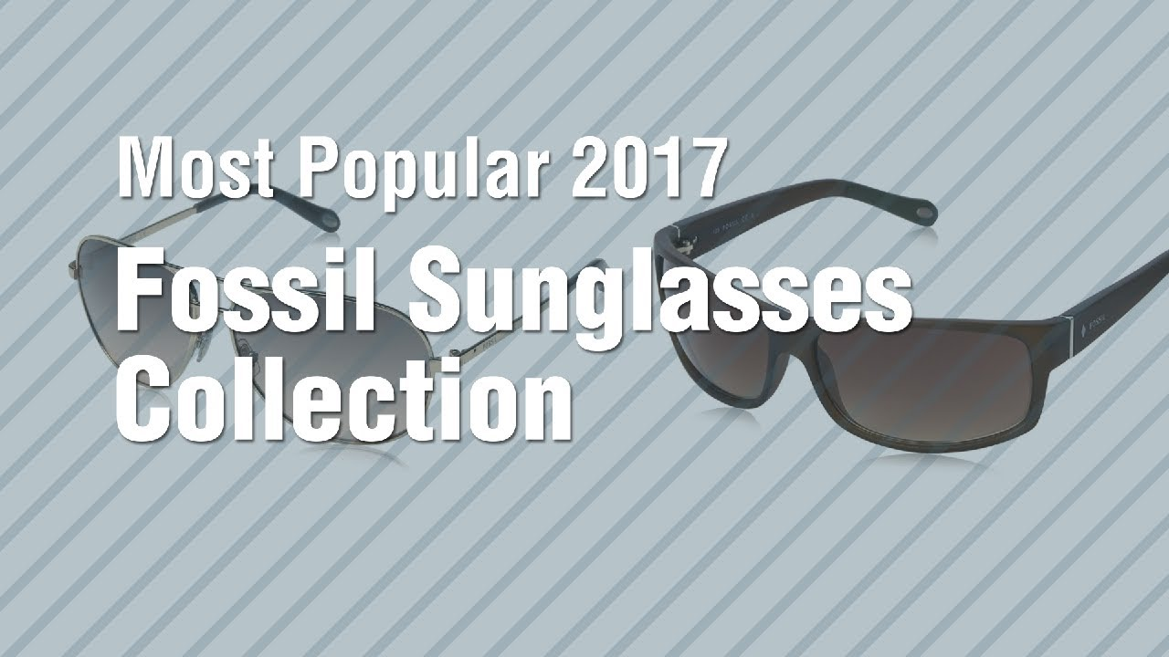 2114f0ff3d21d Fossil Sunglasses Collection    Most Popular 2017 - YouTube
