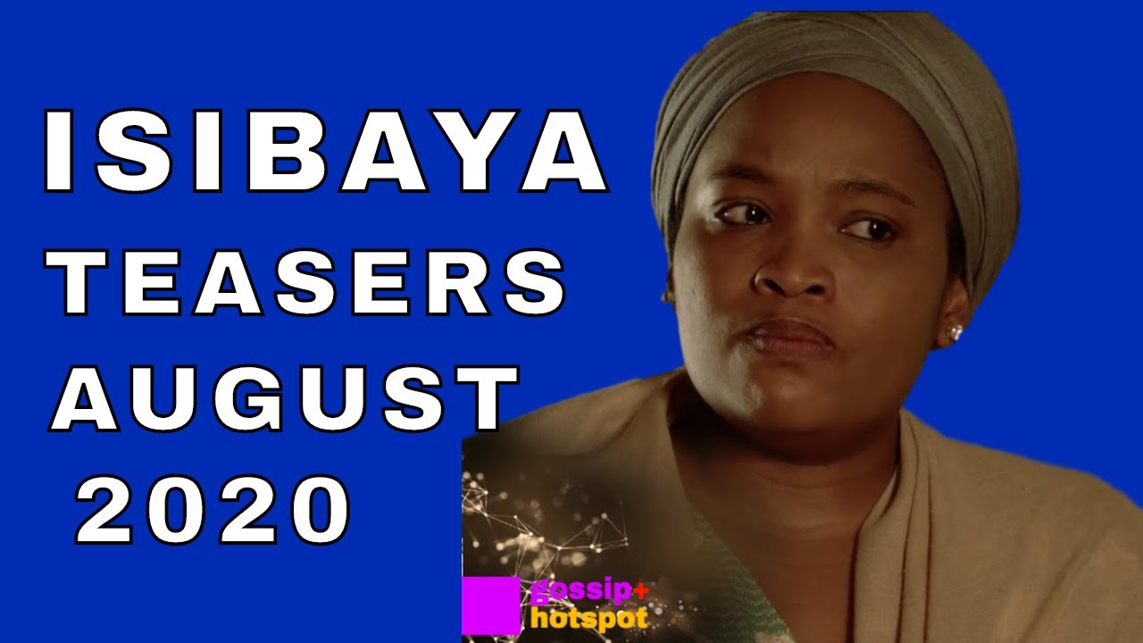 Isibaya Teasers August 2020 [Shocking]