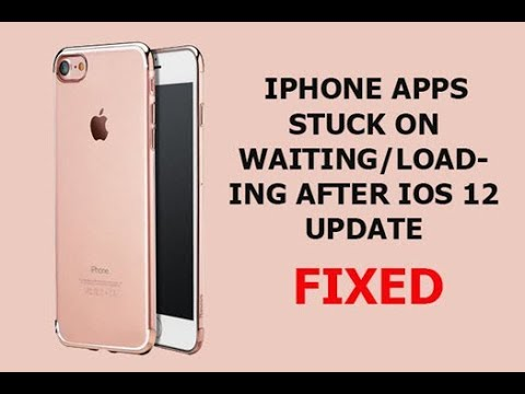 iPhone Apps Stuck on Waiting/Loading after Update iOS 12? Here's the Fix