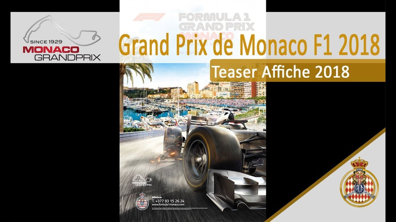 teaser affiche monaco grand prix 2018 youtube. Black Bedroom Furniture Sets. Home Design Ideas