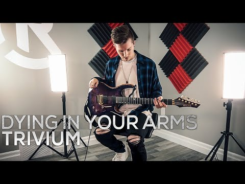 Trivium - Dying In Your Arms - Cole Rolland (Guitar Cover)