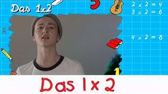 Das 1x2 Lied - Mathe Lernlieder    Kinderlieder