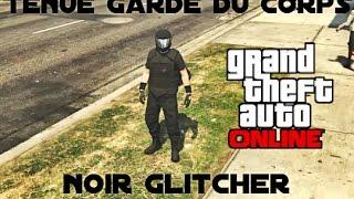 Avoir une Tenues de Garde du coprs Noir Glitcher  GTA ONLINE -1.39