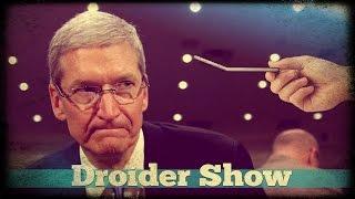 Droider Show #159. Провал Apple