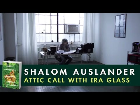 Shalom Auslander: Attic Call with Ira Glass - YouTube