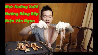 Vlog 32- Nướng Mực và Bạch Tuộc Sa Tế Bằng Bếp Điện Tử
