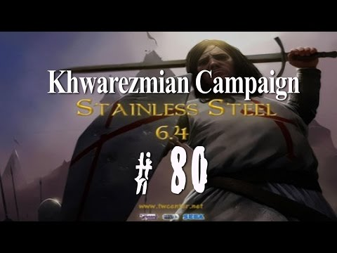 Stainless Steel 6.4 - Destroy Mongols as Khwarezmians - Part 80