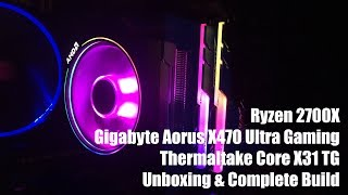 Ryzen 2700X Gaming PC Unboxing & Build (Thermaltake X31, Gigabyte X470 Ultra Gaming)