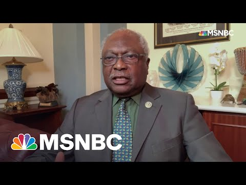 Rep. Jim Clyburn: Let's Look At What Manchin Is Putting Forward