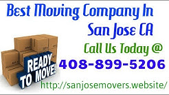 Best Moving Company In San Jose - Long Distance Moving Companies Ca
