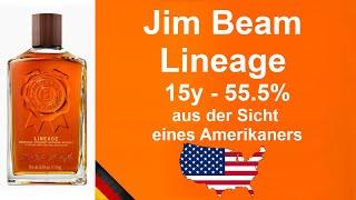 Jim Beam Lineage 15 Jaнre alte mit 55% Kentucky Straight Bourbon Whiskey Verkostung von WhiskyJason