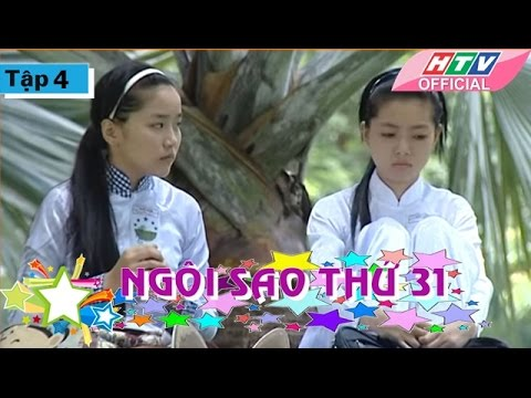 Ngôi Sao Thứ 31 - Tập 04| Phim Bộ Việt Nam Đặc Sắc Hay Nhất 2017