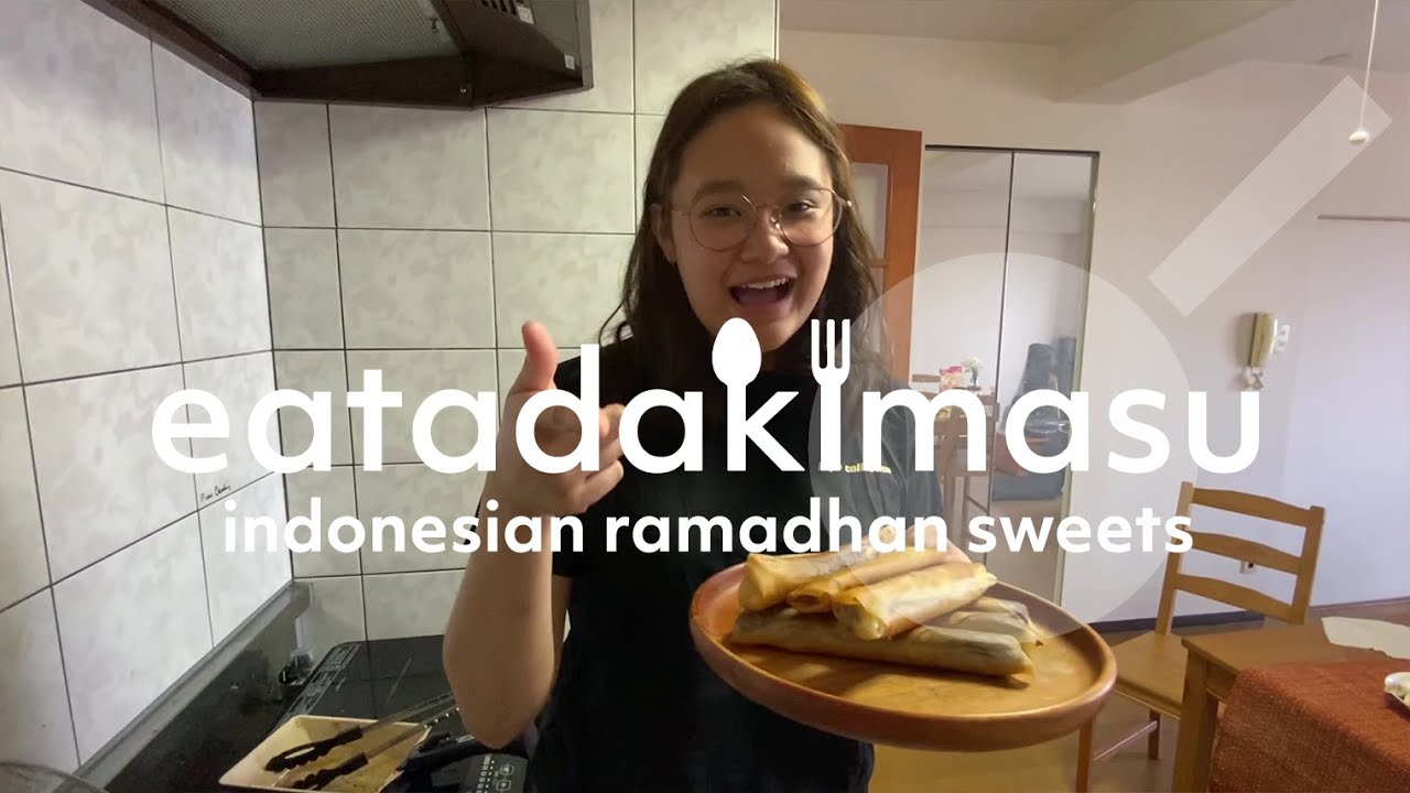 [EATADAKIMASU] Make Indonesian Ramadhan Sweets in Japan! Pisang Coklat