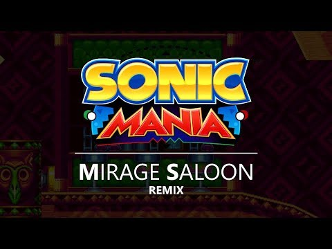 Sonic Mania - Mirage Saloon (James Wong Remix)