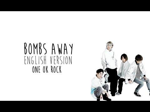 [English Ver] ONE OK ROCK - Bombs Away LYRICS