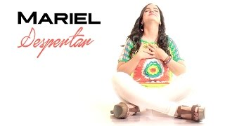 Despertar - Mariel (Video Oficial) - @marielmusica
