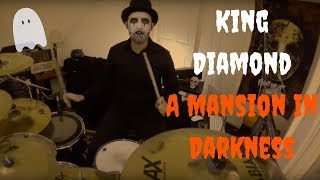 King Diamond- A Mansion In Darkness (Drum Cover)