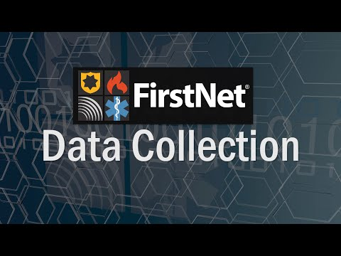 FirstNet Data Collection