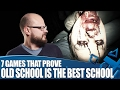7 Games That Prove Old School is the Best School