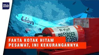 Ini Fakta Black Box Pesawat Terbang, Ini kekurangannya