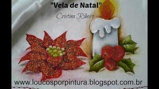 Como pintar Vela de Natal – pintura em tecido – Cristina Ribeiro