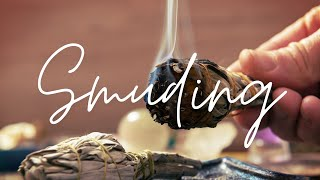 Smudging With Sage - How to Clear Negative Energy from your Home & Life