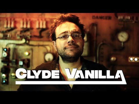 CLYDE VANILLA - INTRODUCTION